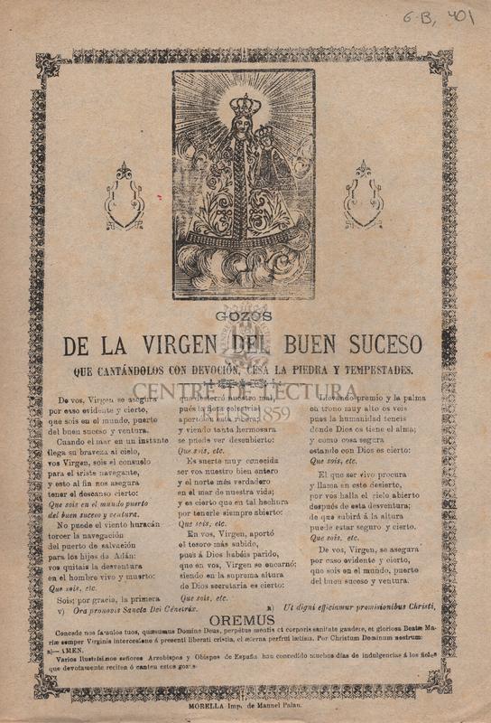 Gozos de la Virgen del Buen Suceso que cantándolos con devoción, cesa la piedra y tempestades
