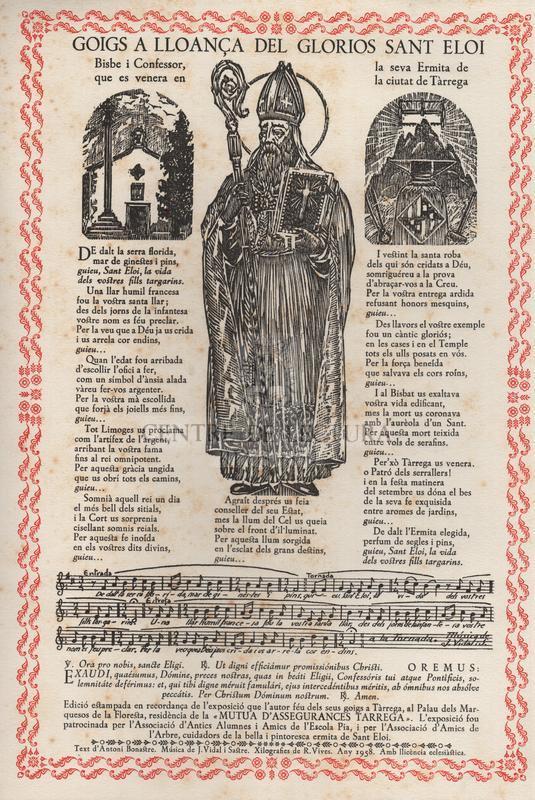 Goigs a lloança del gloriós Sant Eloi, bisbe i confessor, que es venera en la seva ermita de la ciutat de Tàrrega