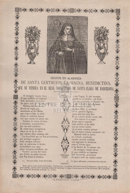 Gozos en alabanza de santa Gertrudis la Magna, benedictina, que se venera en el real monsaterio de Santa Clara de Barcelona, Su fiesta á 17 de Noviembre