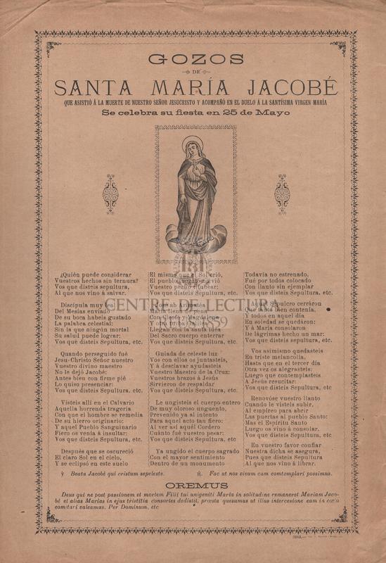 Gozos de santa María Jacobé, que asistió á la muerte de nuestro Señor Jesucristo y acompañó en el duelo á la santísima virgen María, Se celebra su fiesta en 25 de Mayo