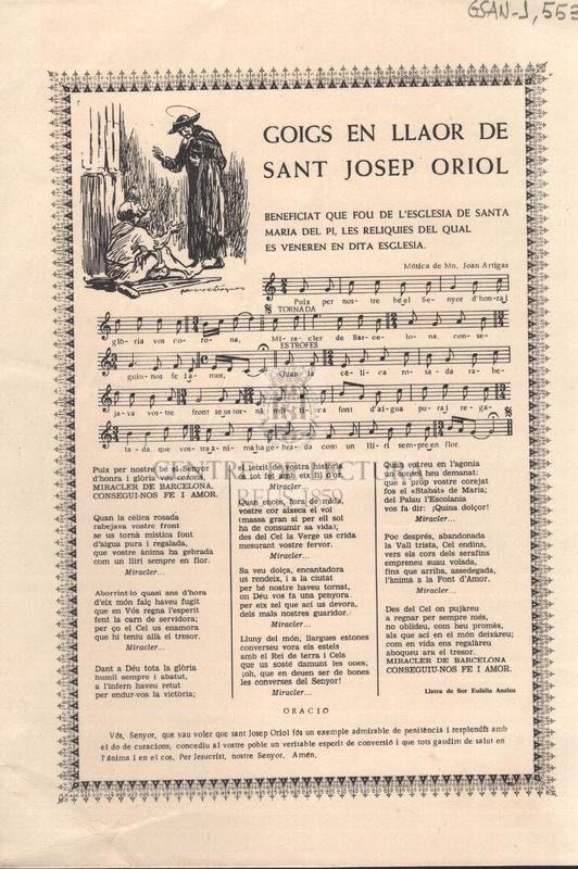 Goigs en llaor de Sant Josep Oriol. Beneficiat que fou de l'esglesia de Santa Maria del Pi, les reliquies del qual es veneren en dita esglesia