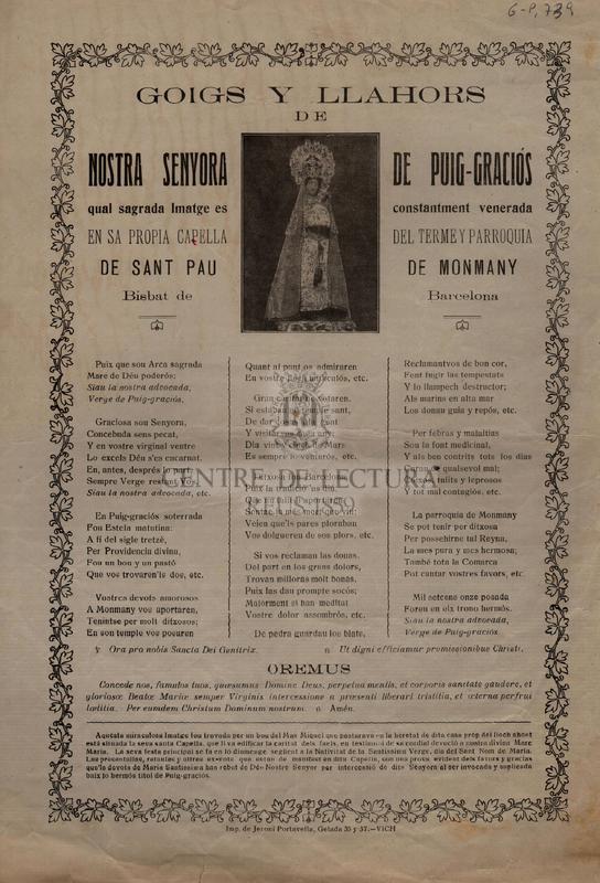 Goigs y llahors de Npstra Senyora de Puig-Graciós qual sagrada Imatge es constantment venerada en sa propia capella del terme y parroquia de sant Pau de Monmany Bisbat de Barcelona.