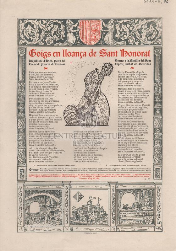 Goigs en lloança de Sant Honorat. Arquebisbe d'Arlés, Patró del Gremi de forners de Terrassa. Venerat a la Basílica del Sant Esperit, bisbat de Barcelona