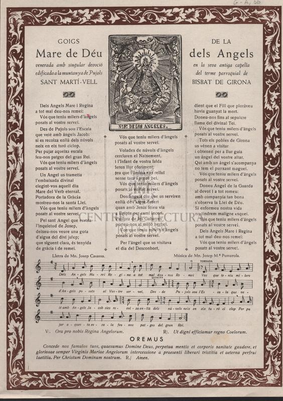 Goigs de la Mare de Déu dels Angels venerada amb singular devoció en la seva antiga capella edificada a la muntanya de Pujols del terme parroquial de Sant Martí-Vell. Bisbat de Girona.
