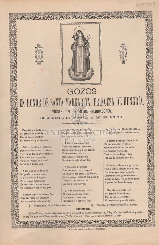 Gozos en honor de Santa Margarita, princesa de Hungría, vírgen, del órden de predicadores. Celébrase su fiesta á 26 de enero