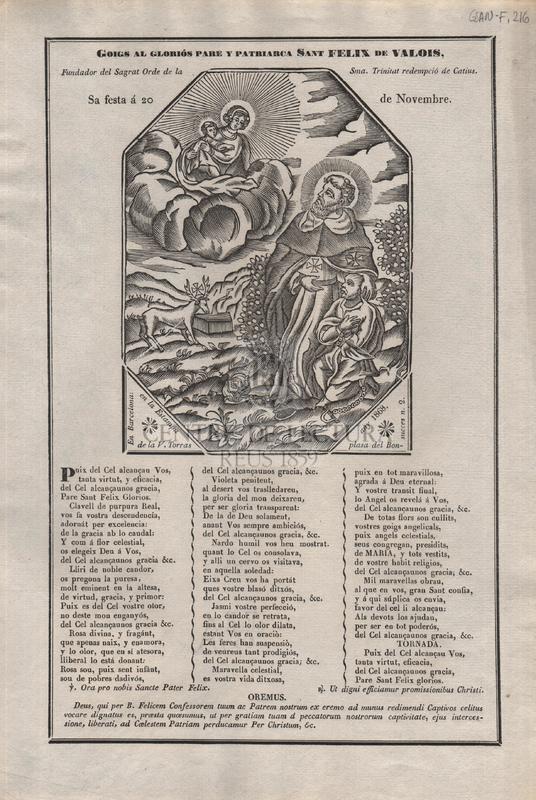 Goigs al gloriós pare y patriarca Sant Felix de Valois, fundador del sagrat Orde de la Sma. Trinitat redempció de Catius. Sa festa á 20 de novembre ; Goigs en llahor de Sant Eduart confessor Rey d'Anglaterra; cual festa celebra la Esglesia en lo dia 13 de octubre