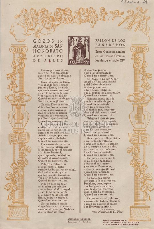 Gozos en alabanza de San Honorato Arzobispo de Arlés, patrón de los panaderos. Estos gozos se cantan en las Fiestas Gremiales desde el siglo XIV