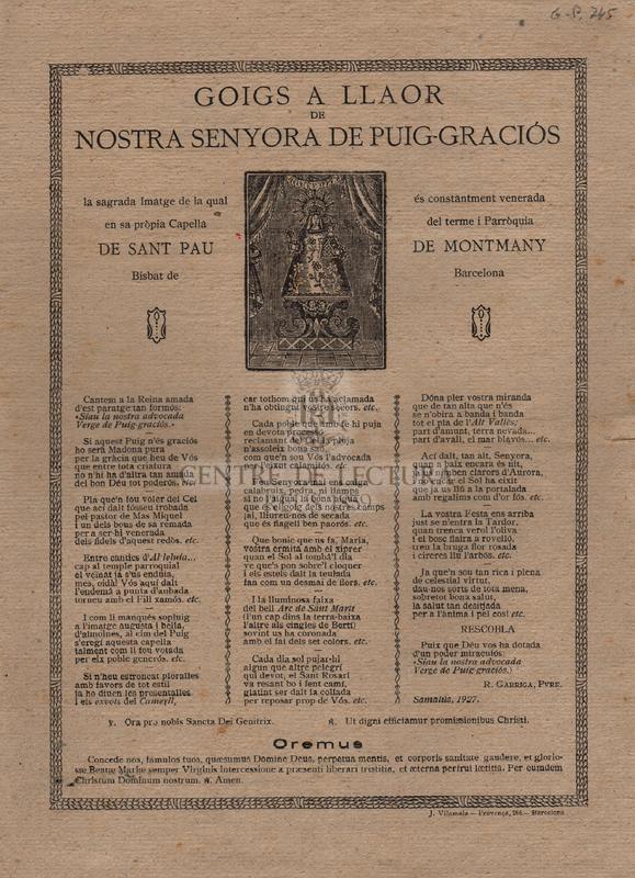 Goigs a llaor de Nostra Senyora de Puig-graciós la sagrada Imatge de la qual és constantment venerada en sa pròpia Capella del terme i Parròquia de Sant Pau de Montmay Bisbat de Barcelona.