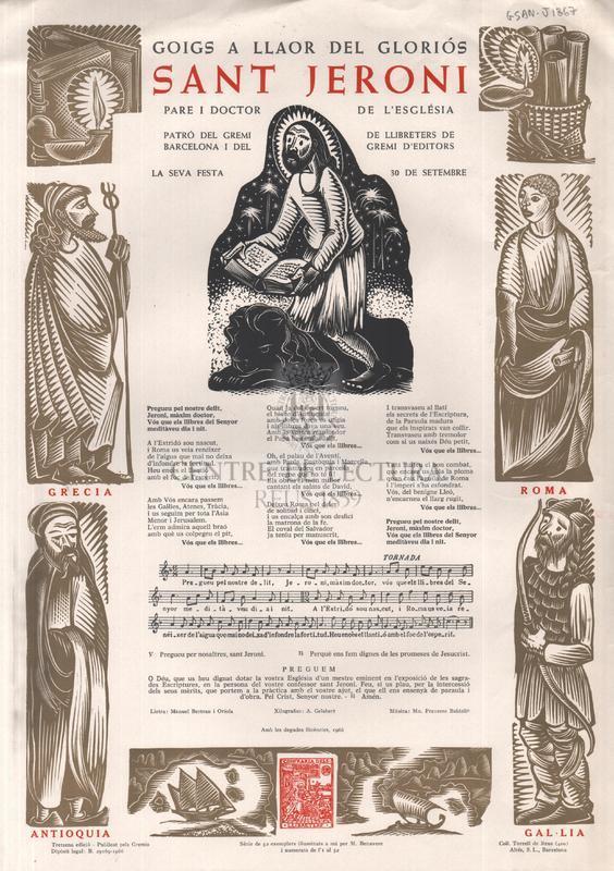 Goigs a llaor del gloriós sant Jeroni, pare i doctor de l'església, patró del gremi de llibreters de Barcelona i del gremi d'editors, la seva festa 30 de setembre