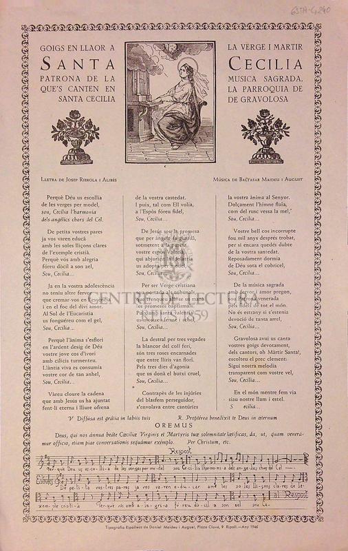 Goigs en llaor a la verge i martir Santa Cecilia patrona de la musica sagrada, que's canten en la parroquia de Santa Cecilia de Gravolosa