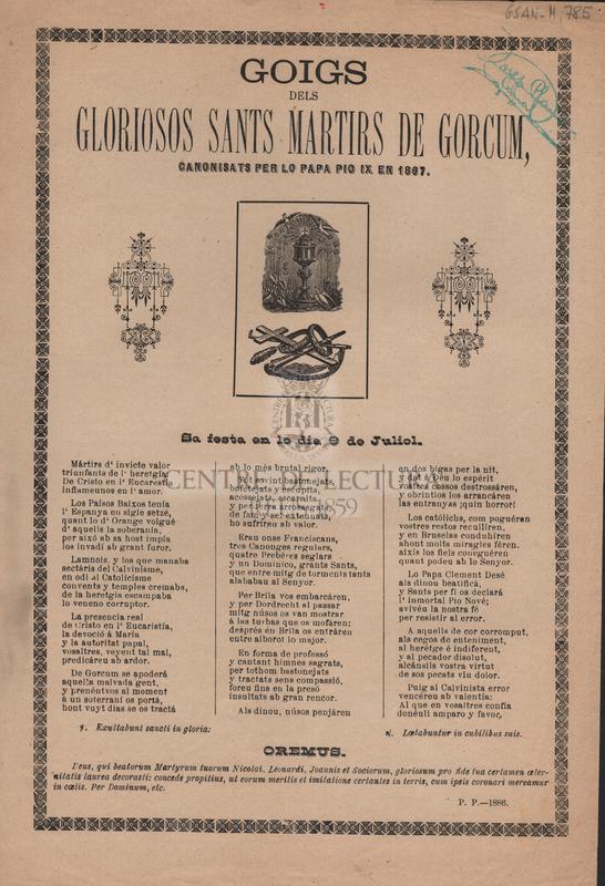 Goigs dels gloriosos Sants Martirs de Gorcum, canonisats per lo Papa Pio Ix en 1867. Sa festa en lo dia 9 de Juliol