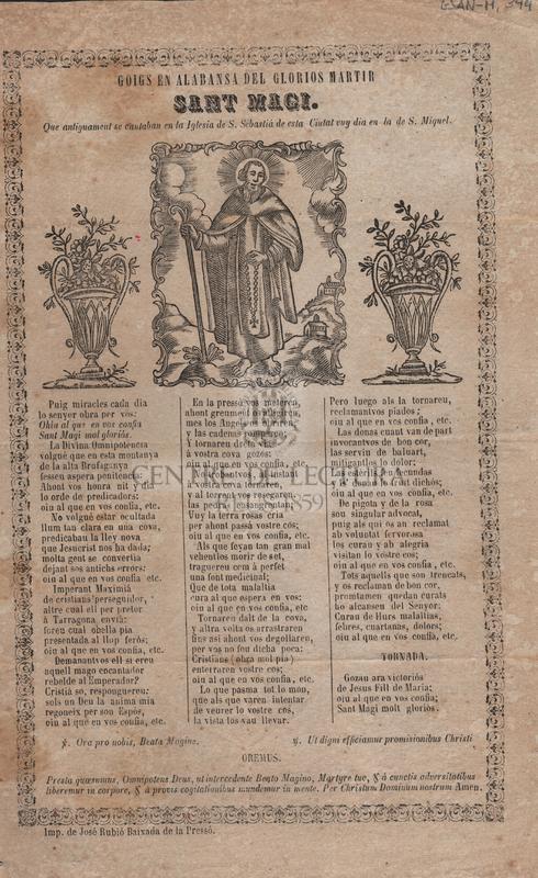 Goigs en alabansa del glorios martir Sant Magi. Que antigament se cantaban en la Iglesia de S. Sebastiá de esta Ciutat vuy dia en la S. Miquel