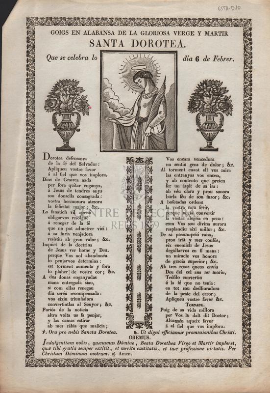 Goigs en alabansa de la gloriosa verge y martir Santa Dorotea. Que se celebra lo dia 6 de Febrer.