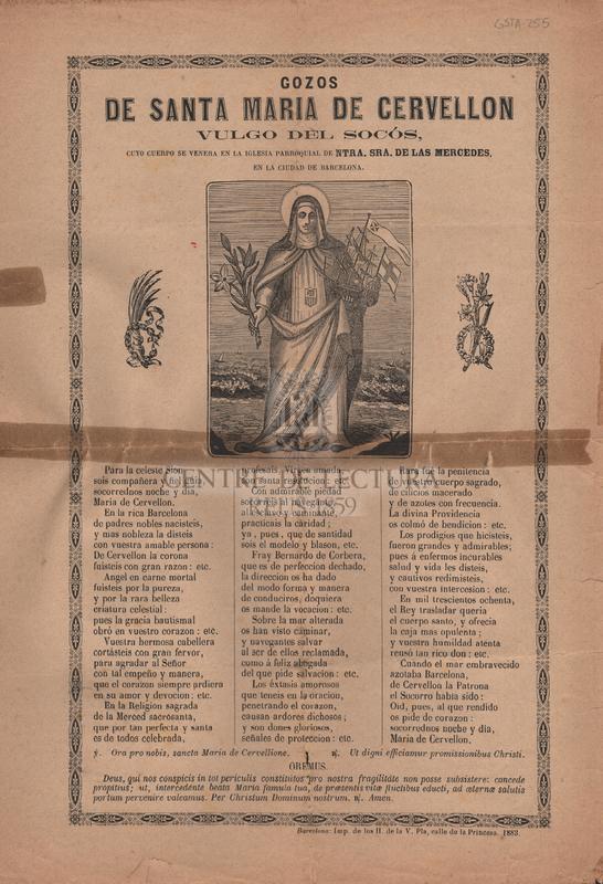 Gozos de Santa Maria de Cervellon vulgo del Socós, cuyo cuerpo se venera en la iglesia parroquial de Ntra. Sra. de las Mercedes, en la ciudad de Barcelona.