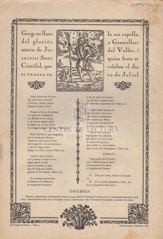 Goigs en llaor del gloriós màrtir de Jesucrist Sant Cristófol, que es venera en la sua capella, a Granollers del Vallès i quina festa se celebra el dia 10 de juliol