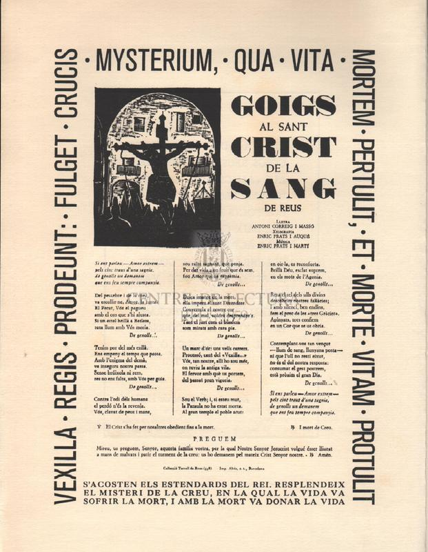 Petita edició de tres goigs reusencs, dedicada als Amics dels Goigs, de Barcelona, pels seus consocis de la capital del Baix Camp.