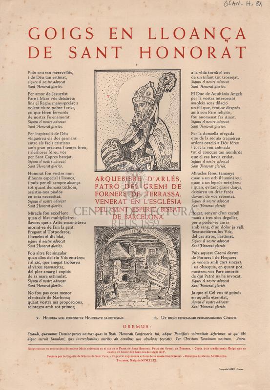 Goigs en lloança de Sant Honorat. Arquebisbe d'Arlés, Patró del Gremi de Forners de Terrassa. Venerat en l'Església del Sant Esperit, Bisbat de Barcelona