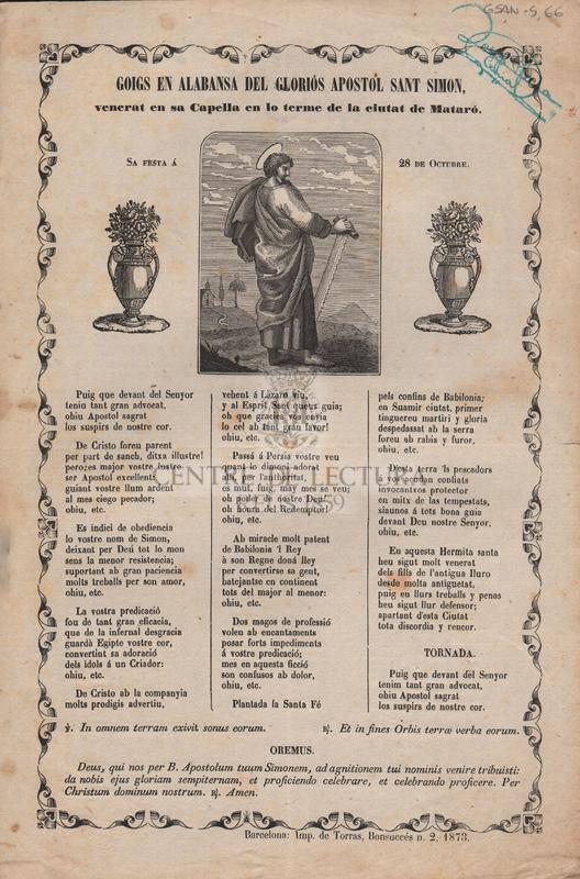 Goigs en alabansa del gloriós apostol Sant Simon, venerat en sa Capella en lo terme de la ciutat de Mataró. Sa festa á 28 de Octubre.