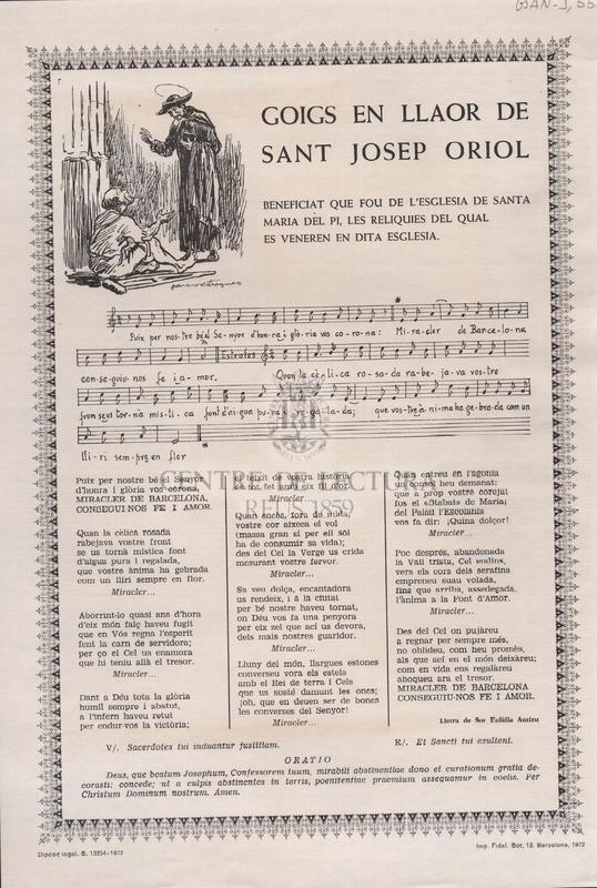 Goigs en llaor de Sant Josep Oriol. Beneficiat que fou de l'església de Santa Maria del Pi, les reliquies del qual es veneren en dita esglesia