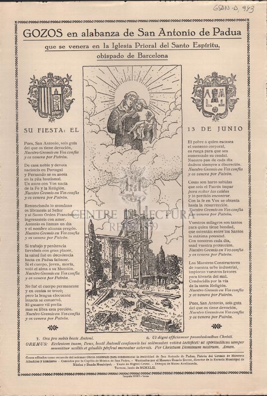 Gozos en alabanza de San Antonio de Padua que se venera en la Iglesia Prioral del Santo Espíritu, obispado de Barcelona. Su fiesta: el 13 de Junio.