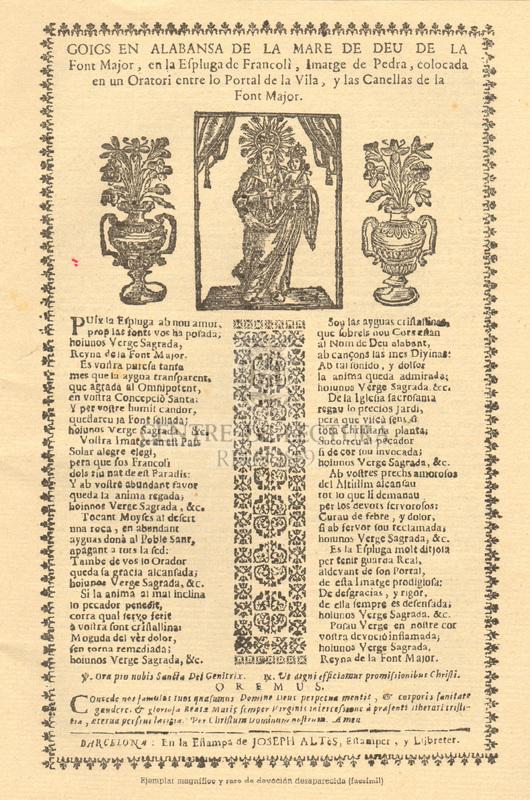 Goigs en alabansa de la Mare de Deu de la Font Major, en la Espluga de Francolí, Imatge de Pedra, colocada en un Oratori entre lo Portal de la Vila, y las Canellas de la Font Major