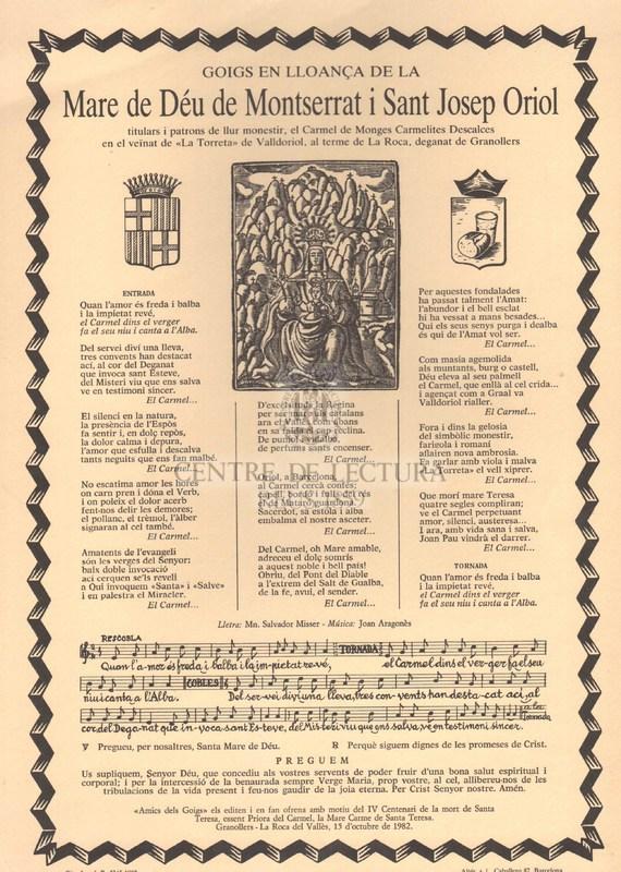 """Goigs en lloança de la Mare de Deú de Montserrat i Sant Josep Oriol titulars i patrons de llur monestir, el Carmel de Monges Carmelites Descalces en el veïnat de """"La Torreta"""" de Valldoriol, al terme de La Roca, deganat de Granollers."""