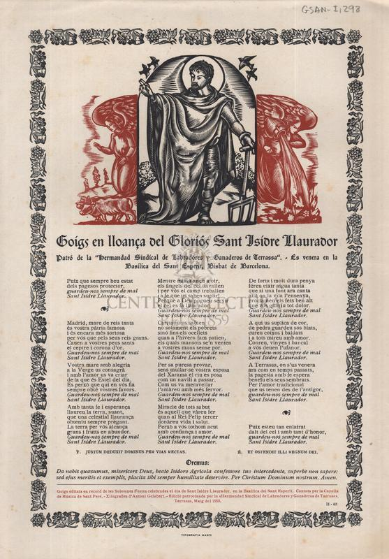 Goigs en lloança del gloriós Sant Isidre Llaurador Patró de la Hermandad Sindical de Labradores y Ganaderos de Terrassa, es venera en la Basílica del Sant Esperit, Bisbat de Barcelona