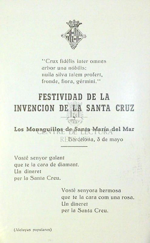 Gozos que la pía unión del Santísimo Rosario establecida en la parroquial iglesia de Santa María del Mar consagra a la invencion de la Santa Cruz  a 3 de mayo