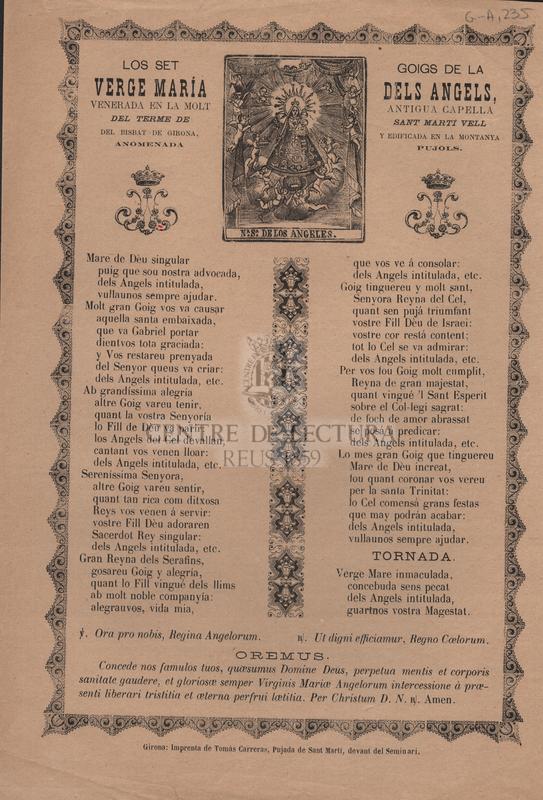 Los set goigs de la Verge María dels Angels, venerada en la molt antigua capella del terme de Sant Martí Vell del Bisbat de Girona, y edificada en la montanya anomenada Pujols