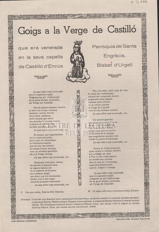 Goigs a la Verge  de Castilló que era venerada en la seva capella de Castilló d'Encús Parròquia de Santa Engràcia, Bisbat d'Urgell.