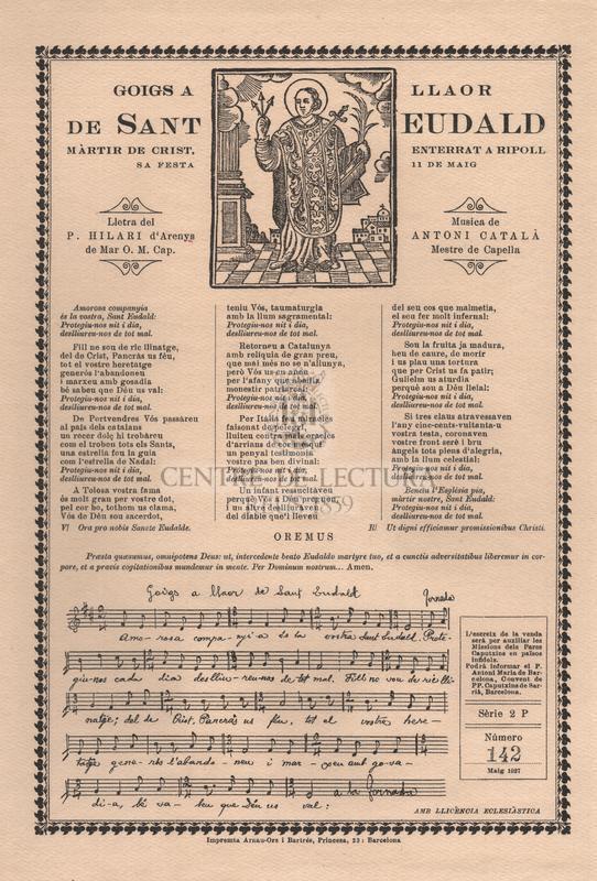 Goigs a llaor de Sant Eudald, màrtir de Crist, enterrat a Ripoll. Sa festa 11 de maig
