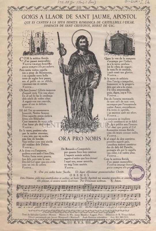 Goigs a llaor de sant Jaume, apostol que es canten a la seva ermita romanica de Castellbell i Vilar. Tinencia de sant Cristofol, bisbat de Vic.