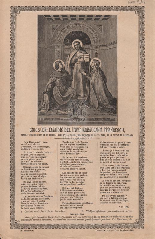 Goigs en llahor del patriarca Sant Francesch, venerat per sos fills de la tercera orde en la iglesia del Hospital de Santa Creu, de la ciutat de Barcelona