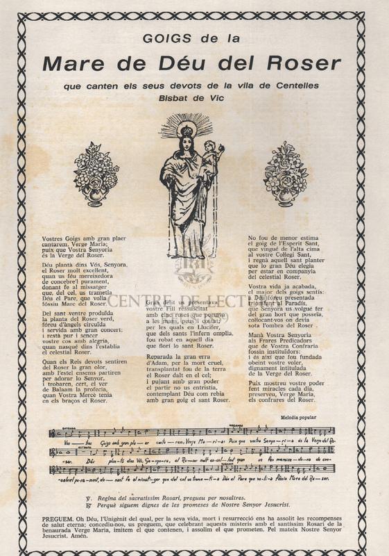 Goigs de la Mare de Déu del Roser que canten els seus devots de la vila de Centelles Bisbat de Vic.