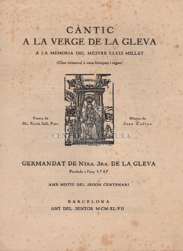 Càntic a a Verge de la Gleva a la memoria del mestre Lluís Millet (chor unissonal a veus blanques i orgue)