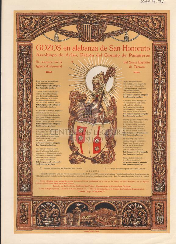 Gozos en alabanza de San Honorato. Arzobispo de Arlés, Patrón del Gremio de Panaderos. Se venera en la Iglesia Arziprestal del Santo Espíritu de Tarrasa