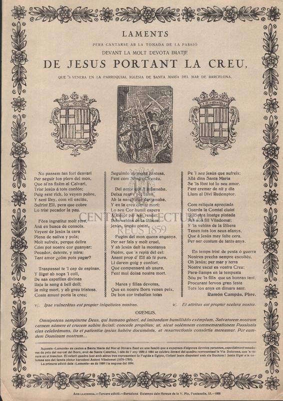 Laments per a cantarse am la tornada de la passió devant la molt devota imatje. de Jesús portant la Creu, que's venera en la parroquial iglesia de Santa Maria del Mar de Barcelona