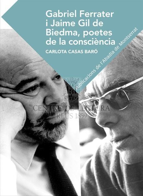 Gabriel Ferrater i Jaime Gil de Biedma: poetes de la consciència