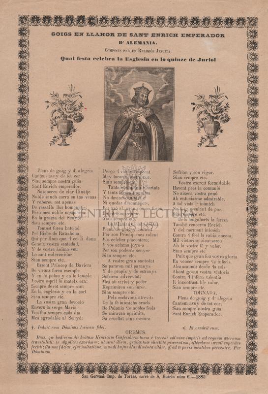 Goigs en llahor de Sant Enrich emperador d'Alemania, composts per un religiós jesuita. Qual festa celebra la esglesia en lo quinze de juriol