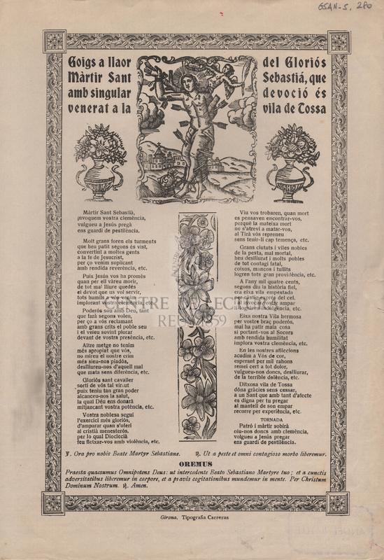 Goigs a llaor del Gloriós Màrtir Sant Sebastiá, que amb singular devoció és venerat a la vila de Tossa