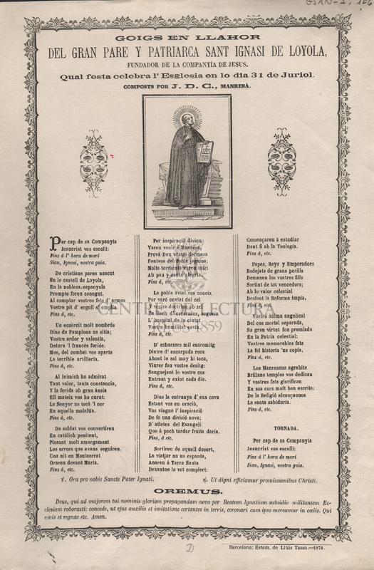 Goigs en llahor del gran pare y patriarca Sant Ignasi de Loyola, fundador de la Compañia de Jesus. Qual festa celebra l'Esglesia en lo dia 31 de Juliol