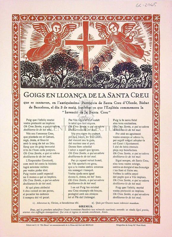 """Goigs en lloança de la Santa Creu que es cantaven en l'antiquíssima Parròquia de Santa Creu d'Olorde, Bisbat de Barcelona, el dia 3 de maig, festivitat en que l'Església commemora la """"Invenció de la Santa Creu"""""""