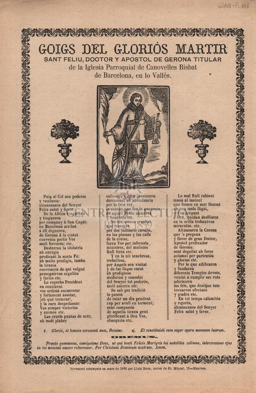 Goigs del gloriós martir Sant Feliu, doctor y apostol de Gerona titular de la Iglesia Parroquial de Canovelles Bisbat de Barcelona, en lo Vallés