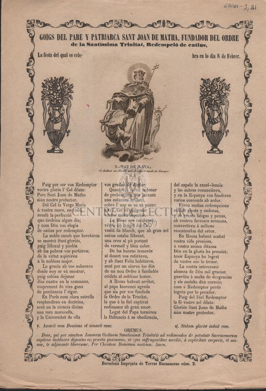 Goigs del Pare y Patriarca Sant Joan de Matha, Fundador del Ordre de la Santíssima Trinitat, Redempció de catius, la festa del qual se celebra en lo dia 8 de Febrer.