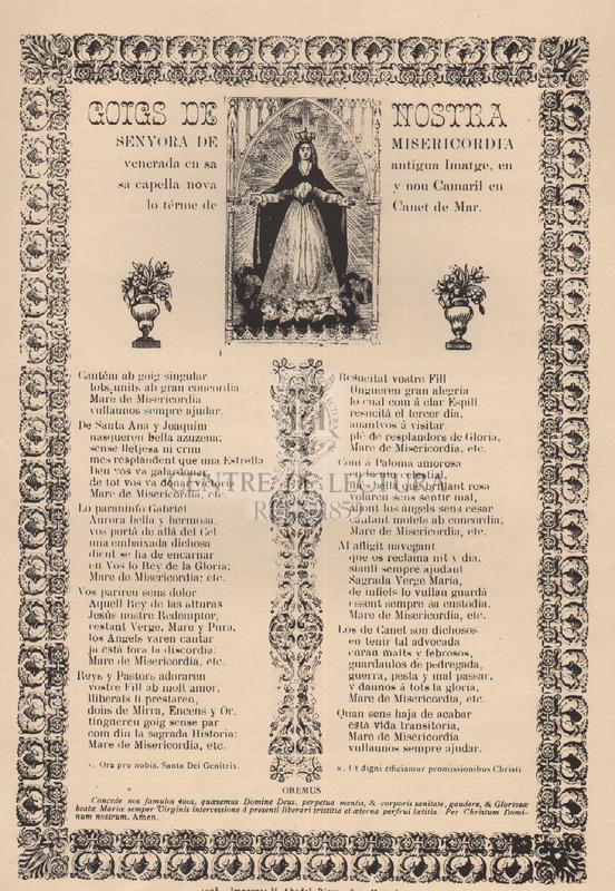 Goigs de Nostra Senyora de Misericordia venerada en sa antigua Imatge, en sa Capella nova y nou Camaril en lo térme de Canet de Mar.