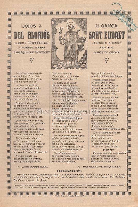 Goigs a lloança del gloriós Sant Eudalt, la imatge i relíquia del qual es venera en el Santuari de la mateixa invocació situat en la Parróquia de Montagut, Bisbat de Girona