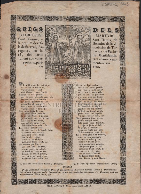 Goigs dels gloriosos martyrs Sant Cosme, y Sant Damiá, de la gran devota Hermita de la vila de Sarreal, Arquebisbat de Tarragona, en la Conca de Barberá, del partit de Montblanch, ahont son venerats ab molts miracles experimentan sos devots