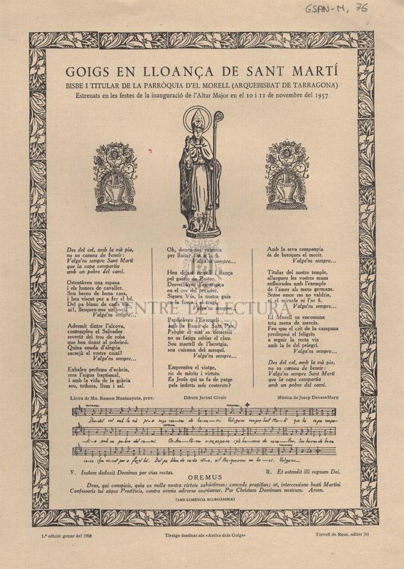 Goigs en lloança de Sant Martí Bisbe i Titular de la Parròquia d'el Morell (Arquebisbat de Tarragona). Estrenats en les festes de la inauguració de l'Altar Major en el 10 i 11 de novembre de 1957