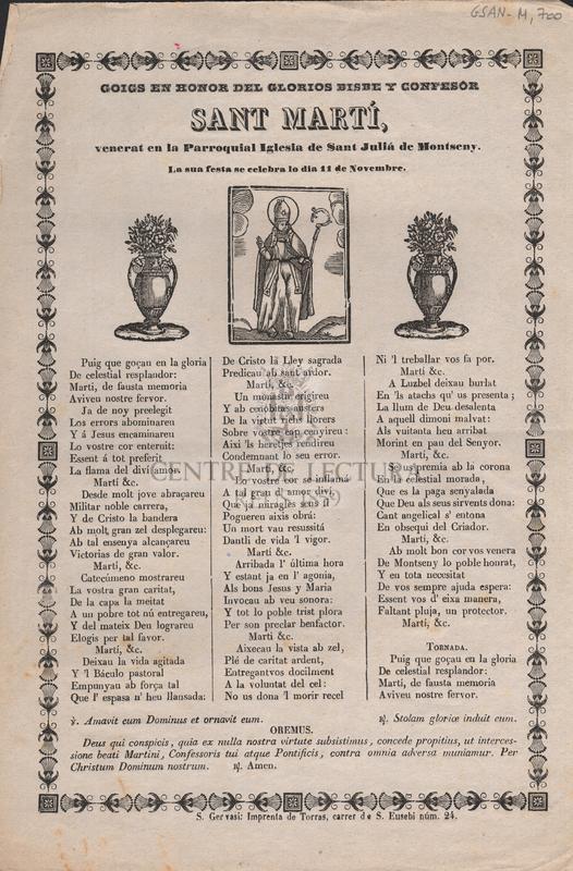 Goigs en honor del glorios Bisbe y Confesor Sant Martí, venerat en la Parroquial Iglesia de Sant Juliá de Montseny. La sua festa se celebra lo dia 11 de Novembre