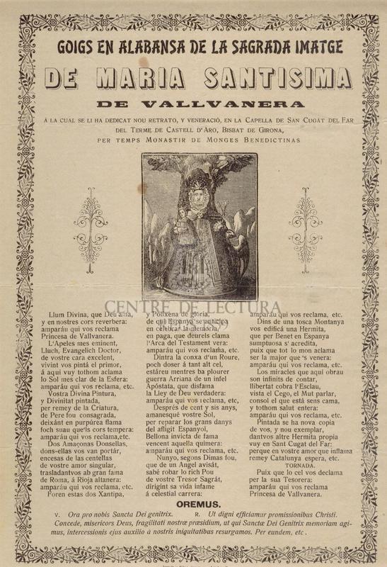 Goigs en alabansa de la Sagrada imatge de Maria Santisima de Vallvanera a  la cual se li ha dedicat nou retrato, y veneració, en la capella de San Cugat del Far del terme de Castell d'Aro, Bisbat de Girona, per temps Monastir de Monges Benedictinas